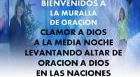 CLAMOR A DIOS A LA MEDIA NOCHE VIGILIA DE ORACIÓN LA MURALLA DE ORACIÓN