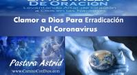 Clamor a Dios  Para Erradicación  Del Coronavirus